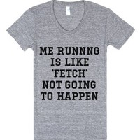 Stop Trying to Make Running Happen-Female Athletic Grey T-Shirt