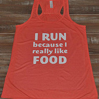 I Run Because Women's Workout tank tops from Constantly Varied Gear