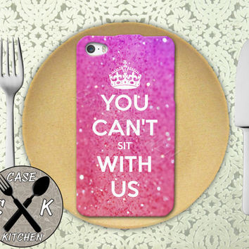 You Can't Sit With Us Quote Mean Girls Inspired Crown Custom Rubber Tough Phone Case For The iPhone 4 and 4s and iPhone 5 and 5s and 5c