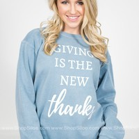 Giving Is The New Thanks Sweater