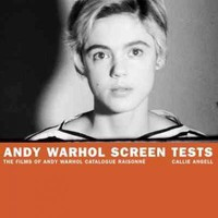 Andy Warhol Screen Tests: The Films of Andy Warhol Catalogue Raisonne