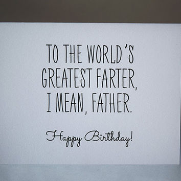World's Greatest Farter, I Mean Father Card, Funny Card, 5.5 X 4.25 Inch (A2), Funny Birthday Card, Funny Father's Day Card