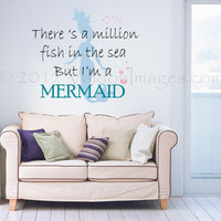 I'm a mermaid wall decal, quote wall decal, bedroom wall decal, living room wall decal, nautical decal, ocean wall decal, Dorm room decor