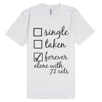 forever alone with 72 cats-Unisex White T-Shirt