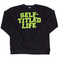 Self Titled Life Crewneck