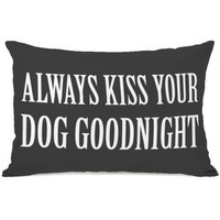 """Always Kiss Your Dog Goodnight"" Outdoor Throw Pillow by OneBellaCasa, 14""x20"""