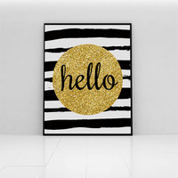 Hello typographic art print with gold glitter circle and black and white hand painted stripes. Cool and crisp home decor wall art.