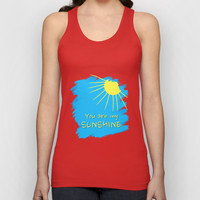 You are my sunshine Unisex Tank Top by Sunshine Inspired Designs