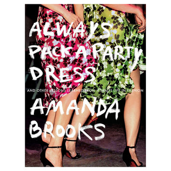 Always Pack a Party Dress, Signed, Non-Fiction Books