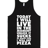Today I Will Live In The Moment-Unisex Black Tank