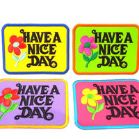 Have a nice day Iron on Patch/ green