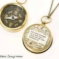 Map Compass Necklace with Robert Frost or Personalized Quote, Working Compass, The Road Not Taken, Travel, Poetry Jewelry, Graduation Gift