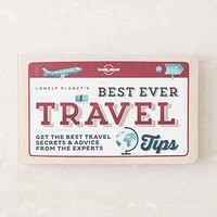 Best Ever Travel Tips: Get The Best Travel Secrets & Advice From The Experts By Lonely Planet