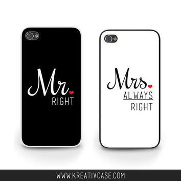 BUY BOTH FOR 30.00 - Mr Right, Mrs Always Right, wedding Case, iPhone 5, iPhone 5s, Couples iPhone Case, Personalized Cover - k302 and k303