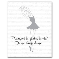 Pourquoi tu gâches ta vie? Danse Danse Dance! - French song Why are you wasting your life?  Dance Inspirational quote - Sheet  music Ballet