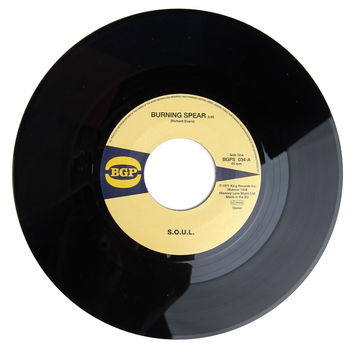 """S.O.U.L.: Burning Spear / Do What Ever You Want To Do Vinyl 7"""""""