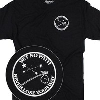 Set No Path, Never Lose Your Way T-Shirt