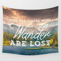 Not All Those Who Wander Are Lost Wall Tapestry by Crafty Lemon
