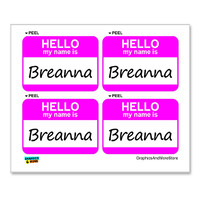 Breanna Hello My Name Is - Sheet of 4 Stickers