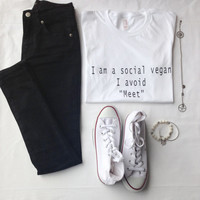 I Am A Social Vegan I Avoid Meet Tshirt Tumblr Shirt Tumblr Saying Vegan Shirt