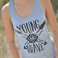 YOUNG AND BRAVE TANK TOP