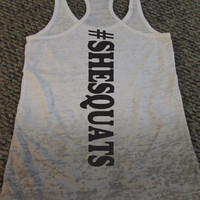 She Squats Ombre Racerback Tank Top. Squats. Leg Day. Motivation. Workout Shirt. S M L by WorkItWear