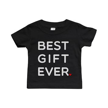 Graphic Snap-on Style Baby Tee, Infant Tee - Best Gift Ever