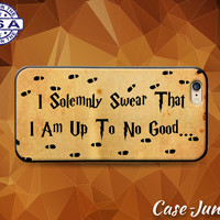 I Solemnly Swear That I Am Up To No Good Harry Potter Case iPhone 5 5s 5c iPhone 6 and 6+ and iPhone 6s iPhone 6s Plus iPhone SE iPhone 7 +