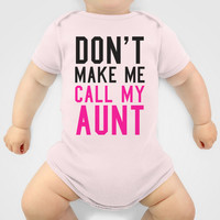 Don't Make Me Call My Aunt Baby Pink Onesuit by CreativeAngel | Society6