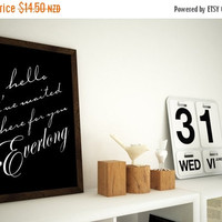 ON SALE Everlong Print - Hello I've waited here for you - 8x10 Typography Wall Art -  8x10 Print