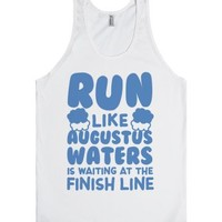 Run Like Augustus Waters Is Waiting At The Finish Line-White Tank
