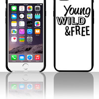 Young, Wild, and Free 5 5s 6 6plus phone cases