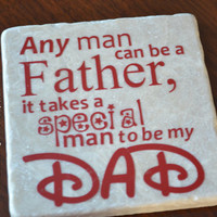 Vinyl Wall Decal - Father's Day, Any Man can be a Father but it takes a SPECIAL MAN to be My DaD, quote