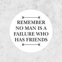 "It's a Wonderful Life Sticker! ""Remember no man is a failure who has friends"" christmas friendship James Stewart frank capra"