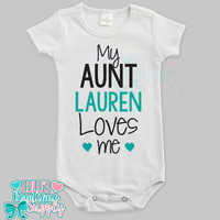 Custom Aunt Love Me Custom Baby Bodysuit, Baby girl clothes, Aunt loves me Custom Name Shirt, Baby Gift, Custom Baby Clothes
