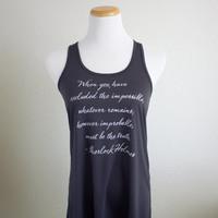 Sherlock Holmes Quote Tank Top- Sir Arthur Conan Doyle Literary Quote- Women's Flowy Racerback Tank - Available in pink, coral, navy, gray
