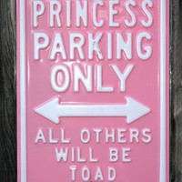FUNNY PARKING SIGN POSTER Princess Parking Only RARE HOT NEW 24x36-UW3