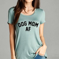 Free Shipping! Dog Mom AF Graphic Tee Game Of Thrones / Labor Day Weekend Sale / Shirts With Sayings