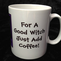 For a Good Witch Just Add Coffee! Pagan Wiccan Mugs designed by Cheeky Witch