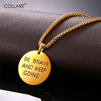 Collare Inspired Pendant Hunger Games Stainless Steel Gold Color 'Be Brave And Keep Going' Courage Necklace Women P207