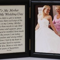 5x7 Hinged TO MY MOTHER ON MY WEDDING DAY Poem ~ Black Photo Frame ~ Gift for MOTHER OF THE BRIDE!