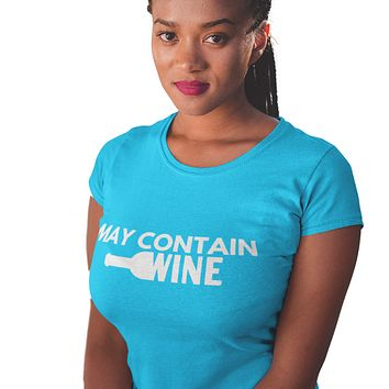 May Contain Wine Women Graphic Tee