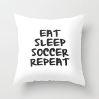 Eat, Sleep, Soccer, Repeat Throw Pillow by Bunhugger Design