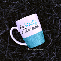 Personalized Coffee Cup - Glitter Dipped Coffee Mug -Personalized Coffee Mug - I'm really a mermaid mug.
