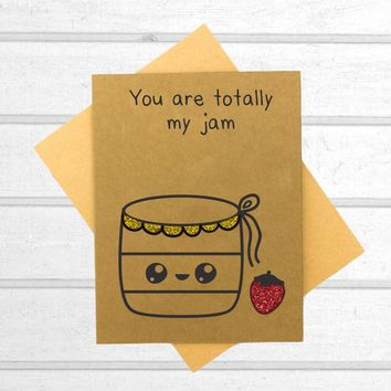 You Are Totally My Jam Card