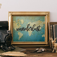 Teen Room Decor Art print Wanderlust Print Quote Printable Wall Art Decor Brush Lettering Print Wanderlust Poster Calligraphy Print