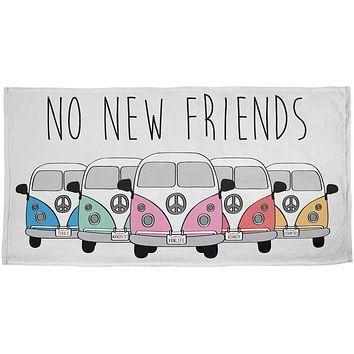 Hippie Van No New Friends Bus Camper All Over Beach Towel