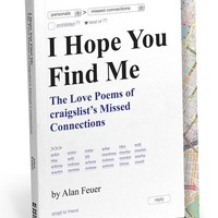 I Hope You Find Me Book - The Love Poems Of Craigslist's Missed Connections - LAST ONE!