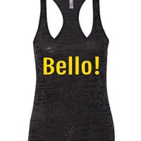 Bello! minion burnout tank|minion tank.minion.bello.womens tank top.womens tank.minion shirts.minions.burnout tank.banana language