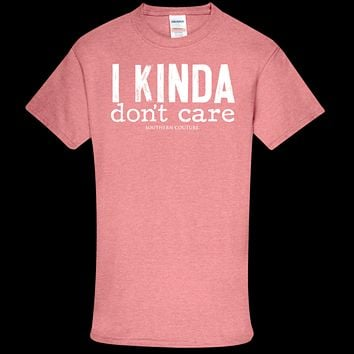 Southern Couture Soft Collection Kinda Don't Care front print T-Shirt